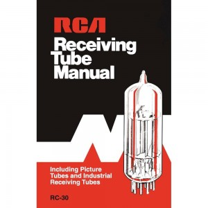 RCA RECEIVING TUBE MANUAL TECHNICAL SERIES RC-30 REPRINT