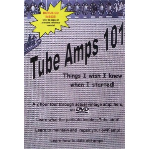 VIDEO DVD - TUBE AMPS 101, THINGS I WISH I KNEW