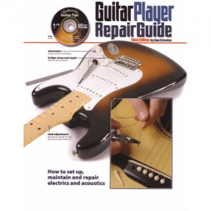 GUITAR PLAYER REPAIR GUIDE, 3rd EDITION WITH DVD BY DAN ERLEWINE